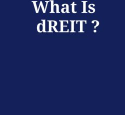 Why Invest in a dREIT?