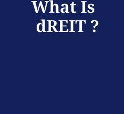 Why Invest in a dREIT?